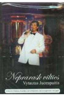 Neprarask vilties (DVD) | Vytautas Juozapaitis