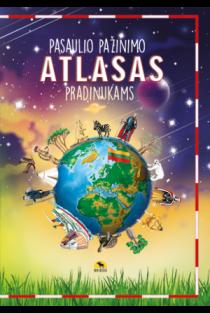 Pasaulio pažinimo atlasas pradinukams |