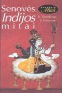 Senovės Indijos mitai | Eduardas Tiomkinas, Vladimiras Ermanas
