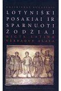 Lotyniški posakiai ir sparnuoti žodžiai | Kazimieras Kuzavinis