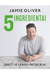 5 ingredientai. Greiti ir lengvi patiekalai | James Oliver