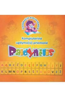 Raidynėlis. Kompiuterinė ugdymo(si) priemonė (CD)   Irena Kazymirkienė