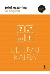 Lietuvių kalba. 10 žingsnių prieš egzaminą | Violeta Dumčiuvienė, Danutė Visockienė, Nijolė Globienė, Vilma Dulevičienė