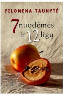 7 nuodėmės ir 12 ligų | Filomena Taunytė