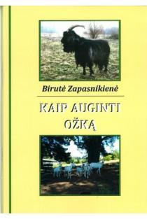 Kaip auginti ožką   Birutė Zapasnikienė