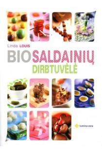 Bio saldainių dirbtuvėlė | Linda Louis