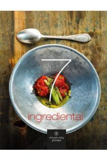 7 ingredientai | Alfas Ivanauskas, Ali Gadžijevas ir Martynas Praškevičius