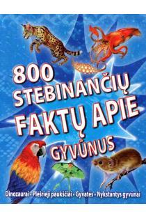 800 stebinančių faktų apie gyvūnus |
