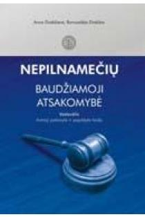Nepilnamečių baudžiamoji atsakomybė | Anna Drakšienė, Romualdas Drakšas