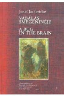 Vabalas smegeninėje | Jonas Jackevičius