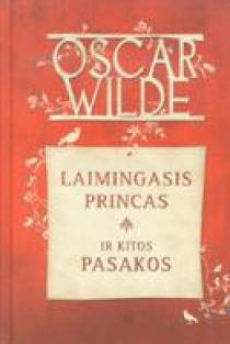 Laimingas princas | Oscar Wilde (Oskaras Vaildas)