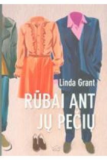 Rūbai ant jų pečių | Linda Grant