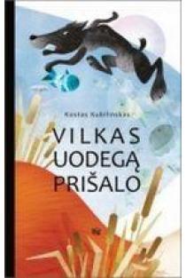 Vilkas uodegą prišalo | Kostas Kubilinskas