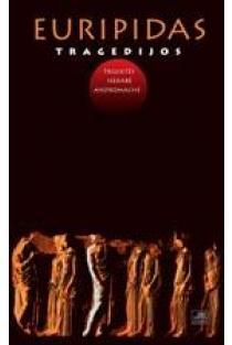 Tragedijos: Trojietės, Hekabė, Andromachė | Euripidas
