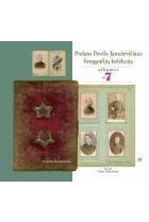 Prelato Povilo Januševičiaus fotografijų kolekcija | Par. Vilma Žaltauskaitė