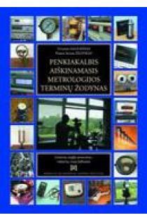 Penkiakalbis aiškinamasis metrologijos terminų žodynas (CD) | Vytautas Valiukėnas, Pranas Juozas Žilinskas