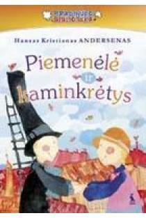 Piemenėlė ir kaminkrėtys | Hans Christian Andersen