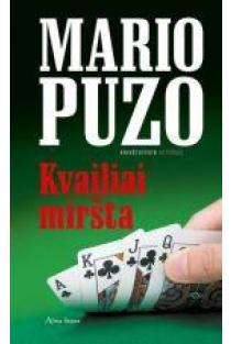 Kvailiai miršta | Mario Puzo