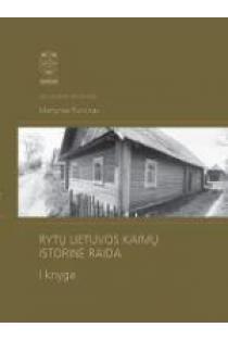 Rytų Lietuvos kaimų istorinė raida, I knyga | Martynas Purvinas