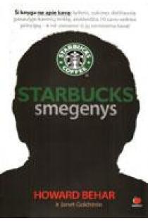 Starbucks smegenys   Howard Behar ir Janet Goldstein