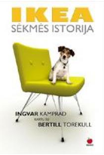 Ikea: Sėkmės istorija | Ingvar Kamprad, Bertill Torekull