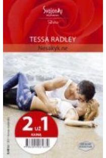 Nesakyk ne (2 už 1 kainą) (Aistra) | Tessa Radley