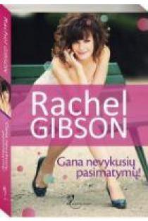 Gana nevykusių pasimatymų! | Rachel Gibson