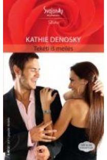 Tekėti iš meilės (Aistra) | Kathie DeNosky