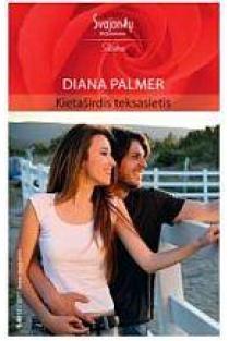 Kietaširdis teksasietis (Aistra) | Diana Palmer