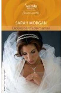 Didelis baltas deimantas (Jausmų egzotika) | Sarah Morgan