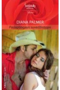 Paslaptingasis suvedžiotojas (Aistra) | Diana Palmer