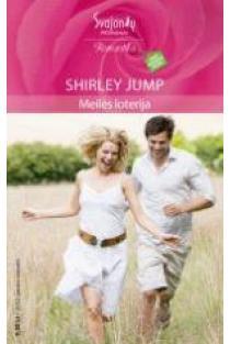 Meilės loterija (Romantika) | Shirley Jump