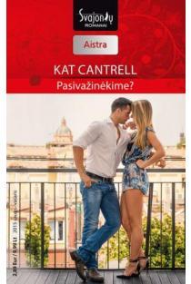 Pasivažinėkime? (Aistra) | Kat Cantrell