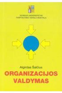 Organizacijos valdymas   Algirdas Šalčius