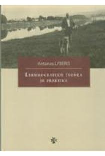 Leksikografijos teorija ir praktika | Antanas Lyberis