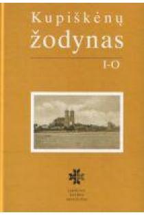 Kupiškėnų žodynas, II tomas. I-O | Sud. Klementina Vosylytė