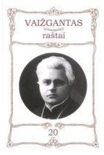Vaižgantas. Raštai T. 20   Sud. Vytautas Vanagas