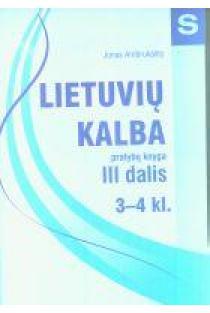 Lietuvių kalba III dalis (pratybų knyga 3-4 kl.) | Jonas Ambrukaitis