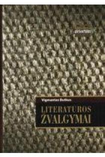 Literatūros žvalgymai | Vigmantas Butkus
