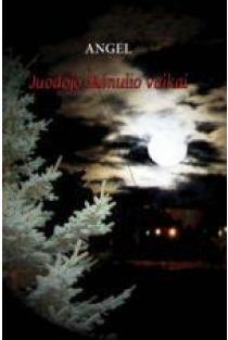Juodojo Mėnulio vaikai, 1 knyga | Angel (Andželika Bubelytė)