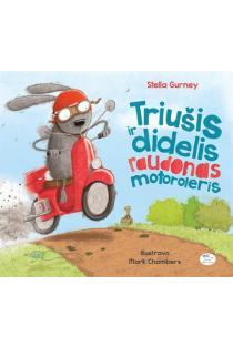 Triušis ir didelis raudonas motoroleris | Stella Gurney