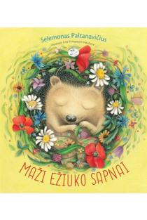 Maži ežiuko sapnai | Selemonas Paltanavičius