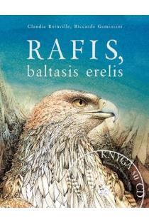 Rafis, baltasis erelis | Claudia Rainville, Riccardo Geminiani