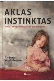 Aklas instinktas | Andreas Winkelmann