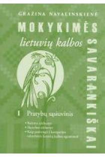 Mokykimės lietuvių kalbos savarankiškai I pratybų sąsiuvinis | Gražina Navalinskienė
