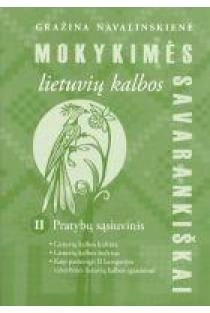 Mokykimės lietuvių kalbos savarankiškai II pratybų sąsiuvinis | Gražina Navalinskienė