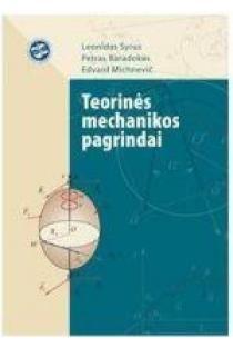 Teorinės mechanikos pagrindai   L. Syrus, P. Baradokas, E. Michnevič