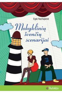 Mokyklinių švenčių scenarijai | Eglė Nachajienė