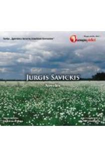 Novelės (audioknyga, CD, MP3 formatas)   Jurgis Savickis