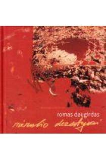 Mėnulio dezertyrai | Romas Daugirdas